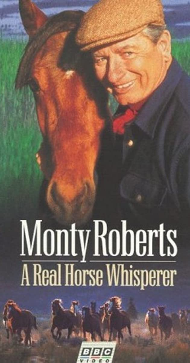 Monty Roberts A Real Horse Whisperer Video 1998 Imdb