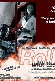 Rollin' with the Nines (2006) Poster - Movie Forum, Cast, Reviews