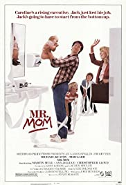 Mr. Mom (1983) Poster - Movie Forum, Cast, Reviews
