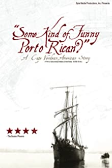 'Some Kind of Funny Porto Rican?': A Cape Verdean American Story (2006)