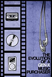 The Evolution of a Gen-X Music Purchaser Poster