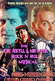 The Dr. Jekyll & Mr. Hyde Rock 'n Roll Musical (2003) 720p