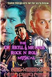 The Dr. Jekyll & Mr. Hyde Rock 'n Roll Musical (2003) film en francais gratuit