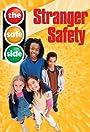 The Safe Side: Stranger Safety