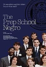The Prep School Negro