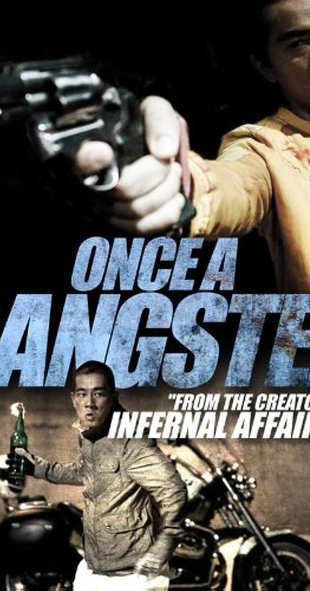 Một Lần Làm Gangster - Once A Gangster (2010)