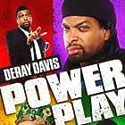 DeRay Davis: Power Play (2010)