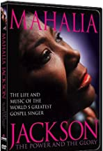 Mahalia Jackson: The Power and the Glory