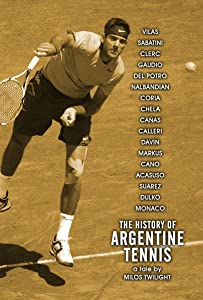 Latest movie to download The History of Argentine Tennis Argentina [SATRip]