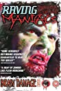 Raving Maniacs (2005) Poster