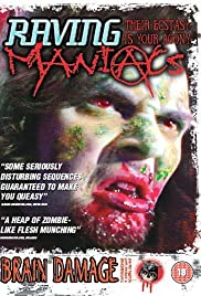 Raving Maniacs (2005) starring Patrick Cohen on DVD on DVD
