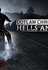 Outlaw Chronicles: Hells Angels Poster - TV Show Forum, Cast, Reviews