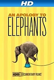 An Apology to Elephants Poster