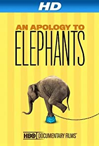 Primary photo for An Apology to Elephants