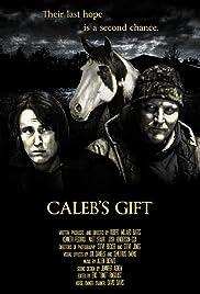 Caleb's Gift Poster