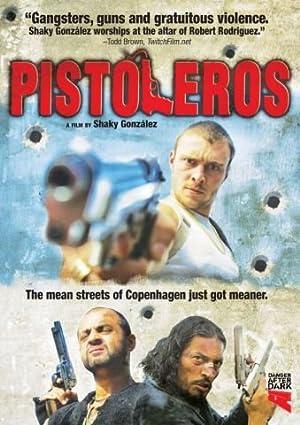 Where to stream Pistoleros