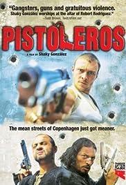Pistoleros Poster