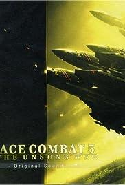 Ace Combat 5: The Unsung War(2004) Poster - Movie Forum, Cast, Reviews