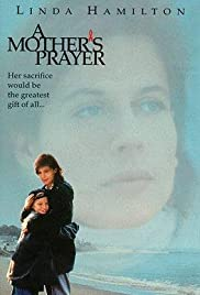 A Mother's Prayer (1995) Poster - Movie Forum, Cast, Reviews