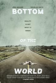 Bottom of the World (2017) Poster - Movie Forum, Cast, Reviews