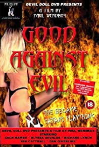 Primary photo for Good Against Evil