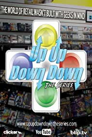 Up Up Down Down: The Series (2010)