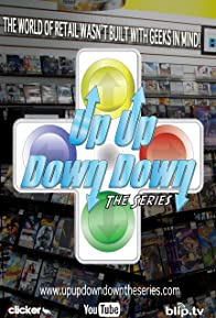 Primary photo for Up Up Down Down: The Series