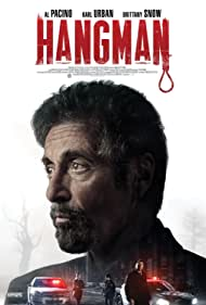 Al Pacino, Brittany Snow, and Karl Urban in Hangman (2017)