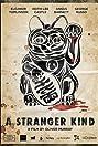A Stranger Kind (2015) Poster