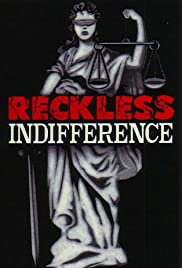 Reckless Indifference (2000) Poster - Movie Forum, Cast, Reviews