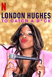 London Hughes: To Catch a Dick Poster