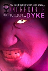 The Incredible Dyke Poster