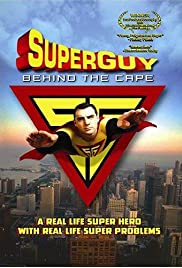 Superguy: Behind the Cape Poster