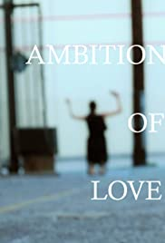 Ambition of Love Poster