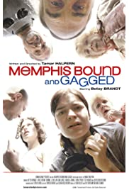 ##SITE## DOWNLOAD Memphis Bound... and Gagged (2001) ONLINE PUTLOCKER FREE