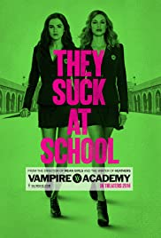 Vampire Academy (2014) Poster - Movie Forum, Cast, Reviews