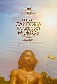 Henrique Ihjãc Krahô in Chuva É Cantoria Na Aldeia Dos Mortos (2018)