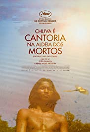 The Dead and the Others (2018) Chuva É Cantoria Na Aldeia Dos Mortos 720p