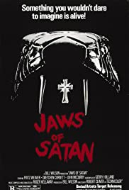 Jaws of Satan (1981) Poster - Movie Forum, Cast, Reviews