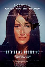 Kate Lyn Sheil in Kate Plays Christine (2016)
