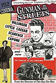 Gunman in the Streets (1953) Poster - Movie Forum, Cast, Reviews