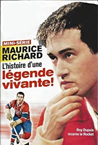 Primary photo for Maurice Richard: Histoire d'un Canadien