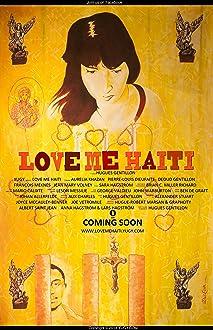 Love Me Haiti (2014)