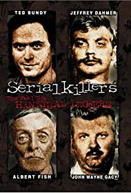 Serial Killers: The Real Life Hannibal Lecters Poster - Movie Forum, Cast, Reviews