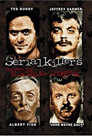 Serial Killers: The Real Life Hannibal Lecters Poster