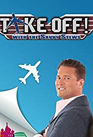 Take Off! With the Savvy Stews Poster