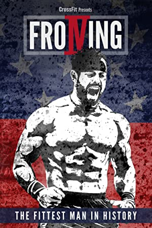 Where to stream Froning: The Fittest Man in History