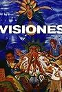 Visiones: Latino Art and Culture