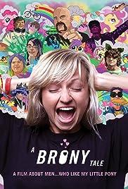 A Brony Tale(2014) Poster - Movie Forum, Cast, Reviews