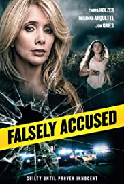 Falsely Accused (2016) Poster - Movie Forum, Cast, Reviews